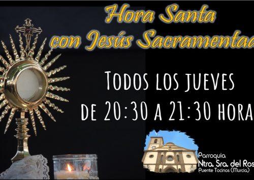 Hora Santa todos los jueves con Jesus Sacramentado 20.30 a 21.30